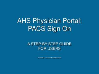 ahs physician portal: pacs sign on