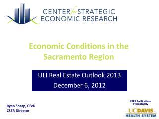 Economic Conditions in the Sacramento Region