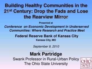 Mark  Partridge Swank Professor in Rural-Urban Policy The Ohio State University