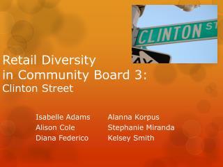 Retail Diversity  in Community Board 3: Clinton Street