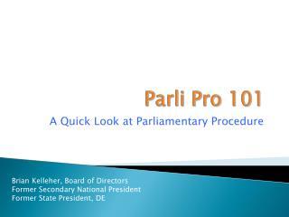 Parli Pro 101