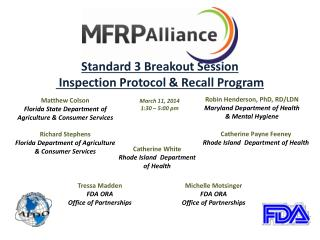 Standard  3  Breakout Session  Inspection Protocol & Recall Program