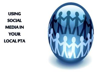 Using Social Media in  you r local PTA