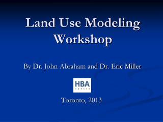 Land Use Modeling Workshop