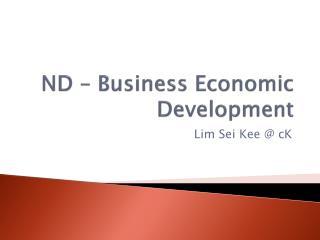 ND � Business Economic Development