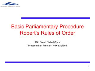 Basic Parliamentary Procedure Robert's Rules of Order