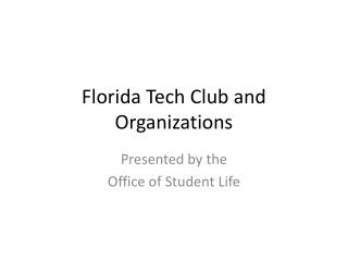 Florida Tech Club and Organizations