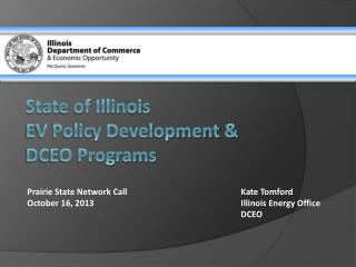 State of Illinois EV Policy Development &  DCEO Programs