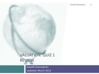 Valuation: Quiz 1 Review
