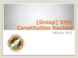 [Group] VMR  Constitution Review