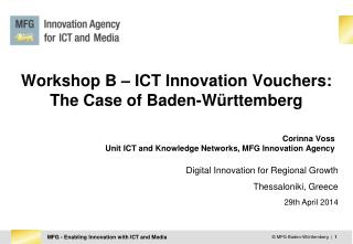 Workshop B � ICT Innovation Vouchers:  The Case of Baden-W�rttemberg