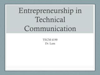 Entrepreneurship in Technical Communication