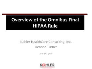 Overview of the Omnibus Final  HIPAA  Rule