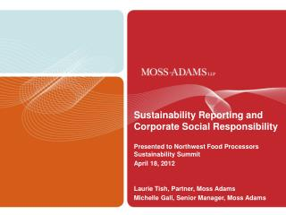 Sustainability Reporting and  Corporate Social Responsibility Presented to Northwest Food Processors Sustainability Sum