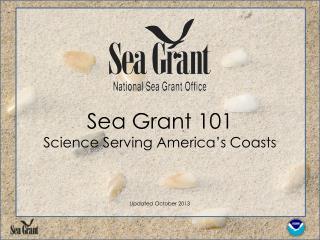 Sea Grant 101 Science Serving America's Coasts