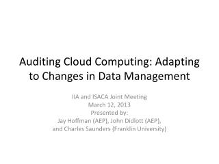 Auditing Cloud Computing: Adapting to Changes in Data Management