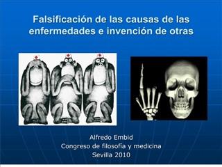 falsificaci n de las causas de las enfermedades e invenci n de otras