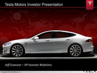 Tesla Motors Investor Presentation