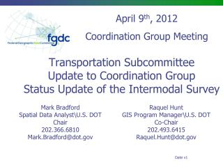 Transportation Subcommittee Update to Coordination Group Status Update of the Intermodal Survey