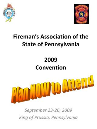 Fireman's Association of the  State of Pennsylvania 2009 Convention