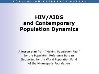 hivaids and contemporary population dynamics