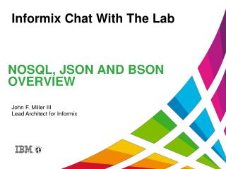 NoSQL , JSON and  BSON Overview