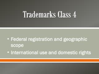Trademarks Class 4