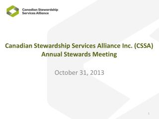 Canadian Stewardship Services Alliance Inc. (CSSA)  Annual Stewards Meeting