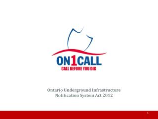 Ontario Underground Infrastructure Notification System Act 2012
