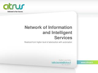 Network of Information and Intelligent Services
