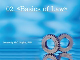 02.  « Basics of Law »