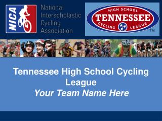 Tennessee High School Cycling League Your Team Name Here