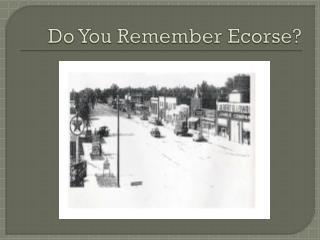Do You Remember Ecorse?