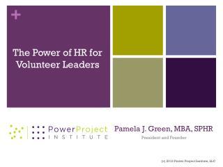 Pamela J. Green, MBA, SPHR