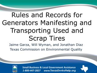 Rules and Records for Generators Manifesting and Transporting Used and Scrap Tires
