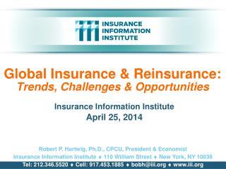 Global Insurance & Reinsurance:  Trends, Challenges & Opportunities