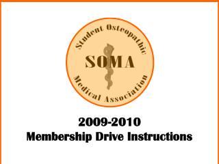2009-2010  Membership Drive Instructions