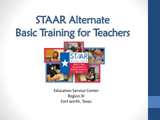 STAAR Alternate  Basic Training for Teachers