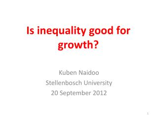 Is inequality good for growth?