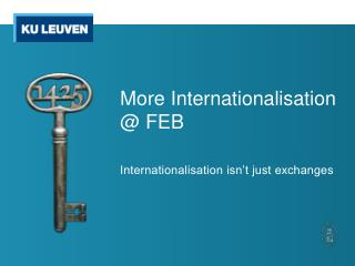 More  Internationalisation @ FEB