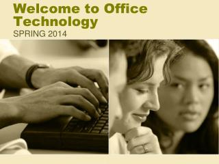 Welcome to Office Technology