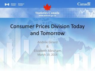 Consumer Prices Division Today and Tomorrow