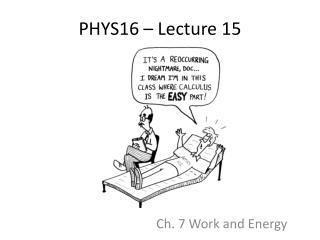 PHYS16 – Lecture  15