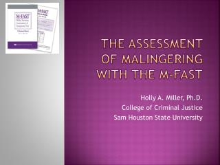 The Assessment of malingering with the M-FAST