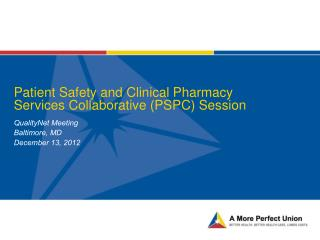 Patient Safety and Clinical Pharmacy Services Collaborative (PSPC) Session