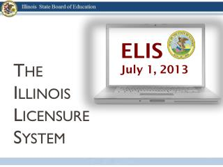 The  Illinois  Licensure  System