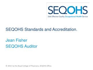 SEQOHS Standards and Accreditation.
