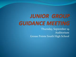 JUNIOR  GROUP  GUIDANCE MEETING