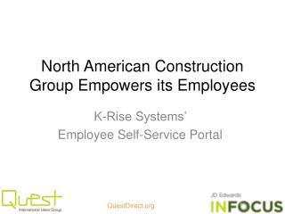 North American Construction Group Empowers its Employees