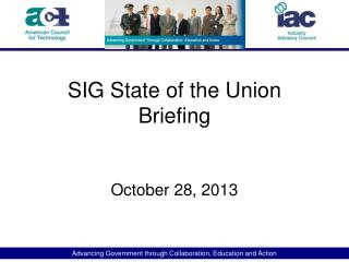 SIG State of the Union Briefing